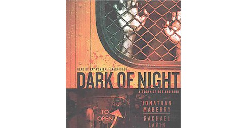 Dark of Night : A Story of Rot and Ruin (Unabridged) (CD/Spoken Word) (Jonathan Maberry & Rachael Lavin) - image 1 of 1