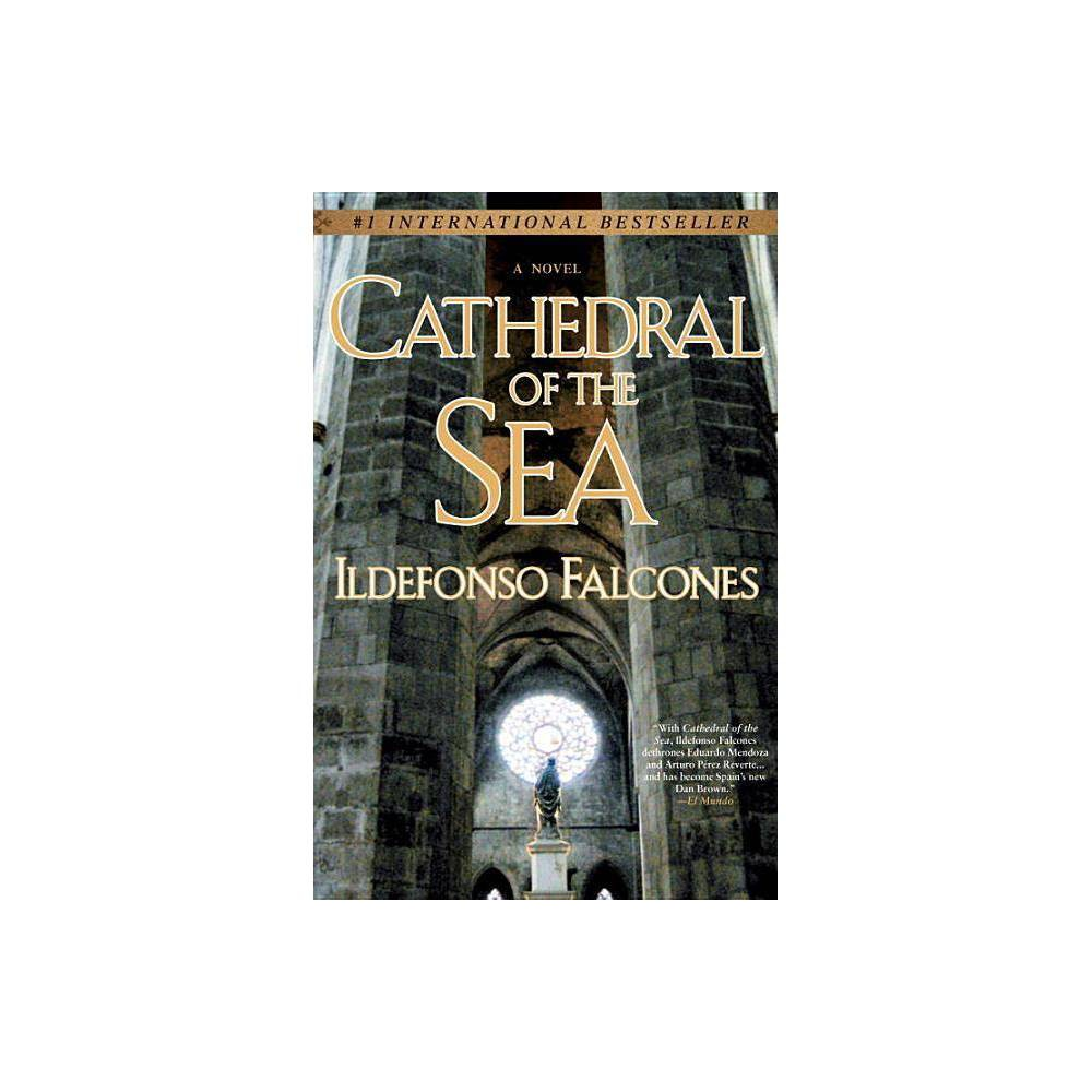 Cathedral Of The Sea By Ildefonso Falcones Paperback