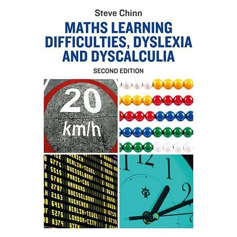Maths Learning Difficulties, Dyslexia and Dyscalculia - (Dyslexia Essentials) by  Steve Chinn - image 1 of 1