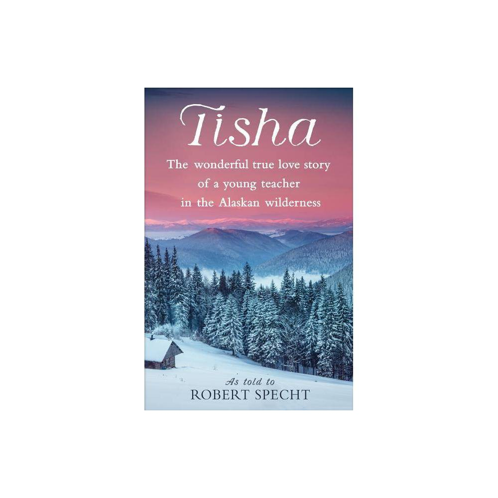 Tisha By Robert Specht Paperback