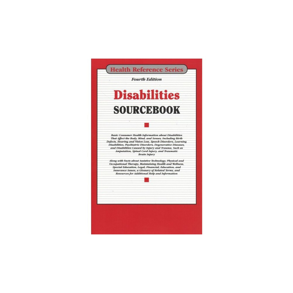 Disabilities Sourcebook - 4 Har/Psc (Health Reference Series) (Hardcover)
