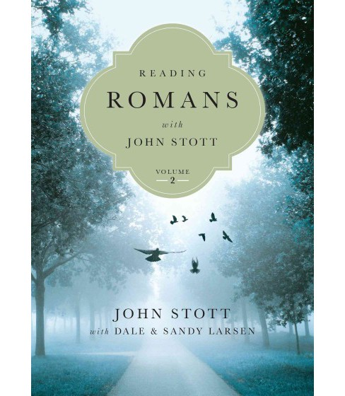 Reading Romans With John Stott : 8 Weeks for Individuals or Groups (Vol 2) (Paperback) - image 1 of 1