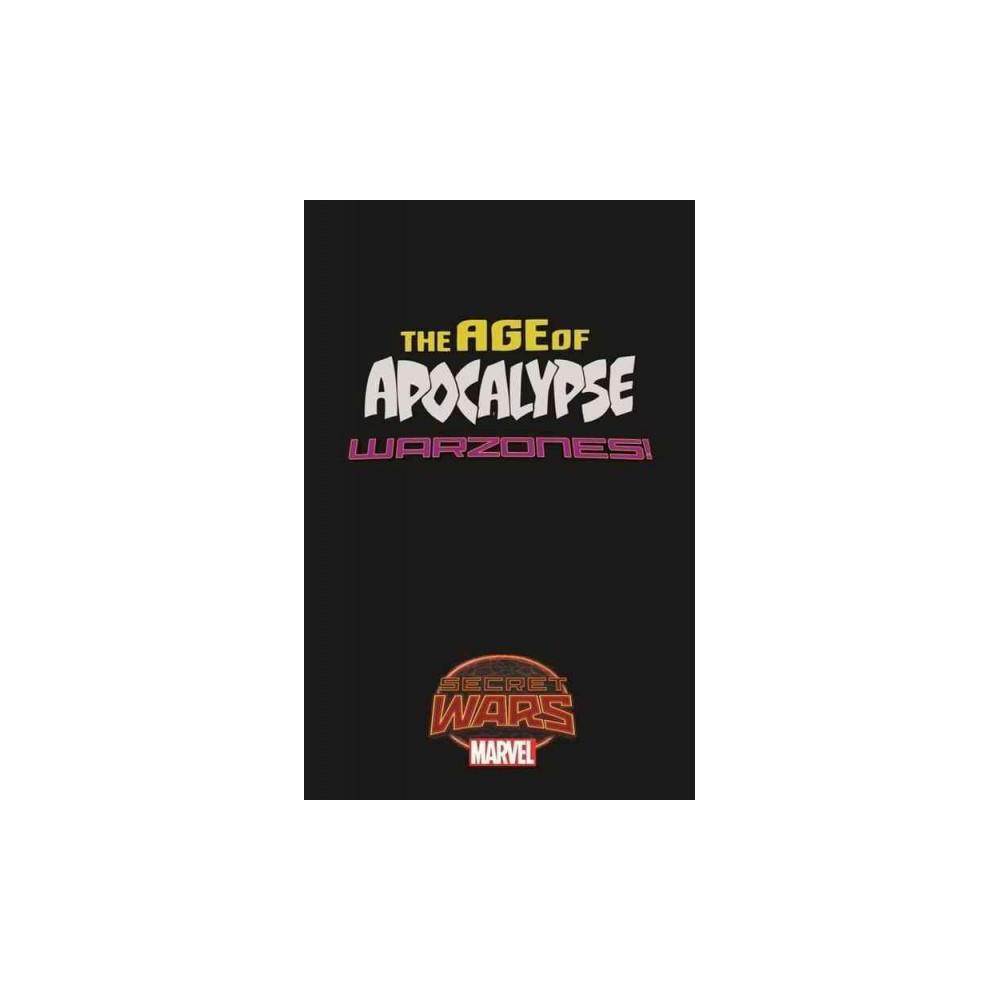 Age of Apocalypse : Warzones! (Paperback) (Fabian Nicieza)