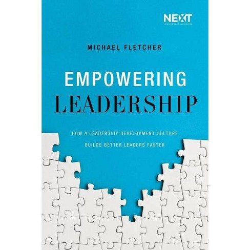 Empowering Leadership - by  Michael Fletcher (Paperback) - image 1 of 1