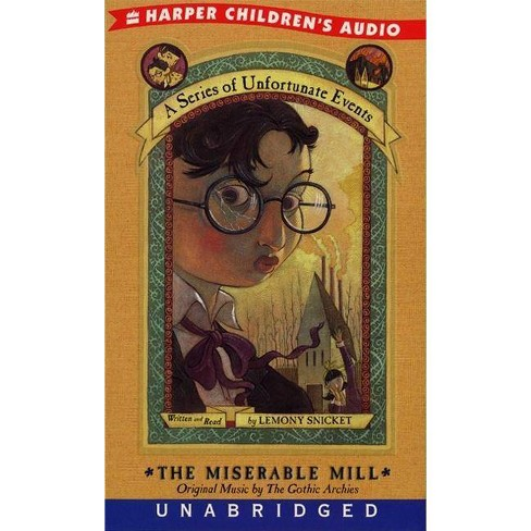 The Miserable Mill - (Series of Unfortunate Events) by  Lemony Snicket (Cassette) - image 1 of 1