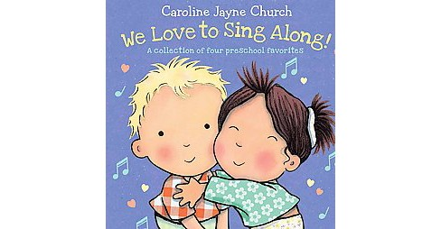 We Love to Sing Along! : A Collection of four preschool favorites (Hardcover) (Jimmie Davis) - image 1 of 1