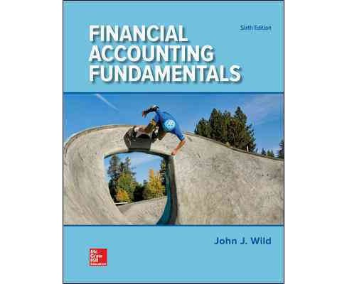 Financial Accounting Fundamentals (Paperback) (John Wild & Ken Shaw & Barbara Chiappetta) - image 1 of 1