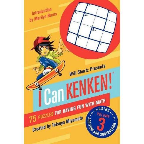 Will Shortz Presents I Can Kenken!, Volume 3 - by  Tetsuya Miyamoto (Paperback) - image 1 of 1