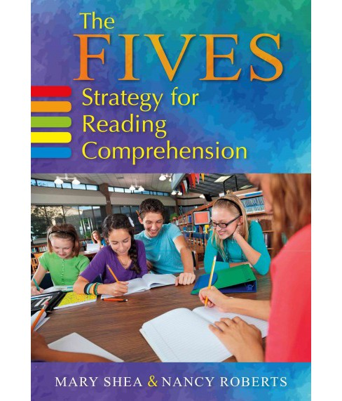 Fives Strategy for Reading Comprehension (Paperback) (Mary Shea) - image 1 of 1
