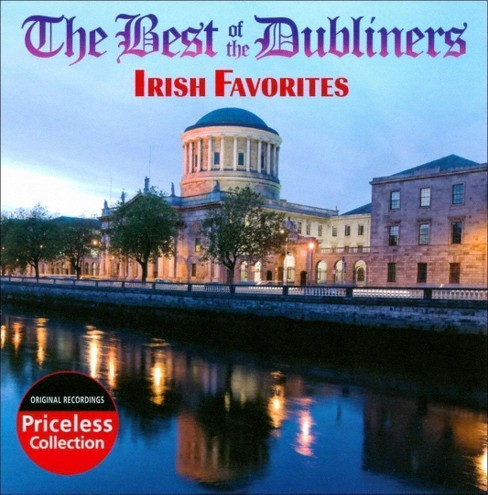 Dubliners - Best of the dubliners:Irish favorites (CD) - image 1 of 1