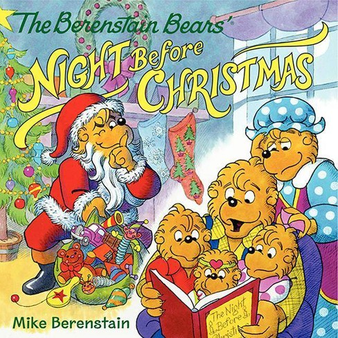 The Berenstain Bears' Night Before Christmas - by  Mike Berenstain (Paperback) - image 1 of 1