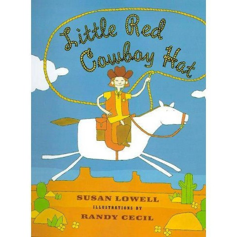 Little Red Cowboy Hat - by  Susan Lowell (Paperback) - image 1 of 1