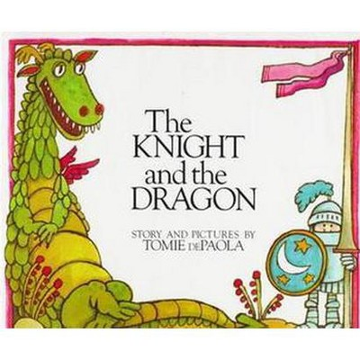 Knight and the Dragon (Hardcover)(Tomie dePaola)