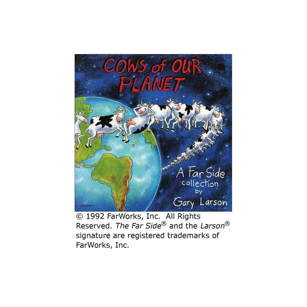 Cows Of Our Planet Volume 17 Far Side By Gary Larson Paperback