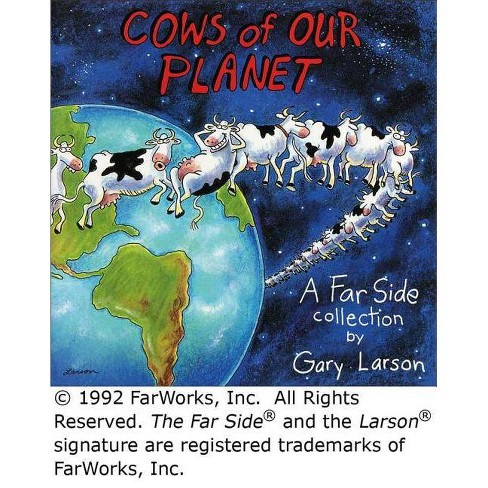Cows of Our Planet, Volume 17 - (Far Side) by  Gary Larson (Paperback) - image 1 of 1