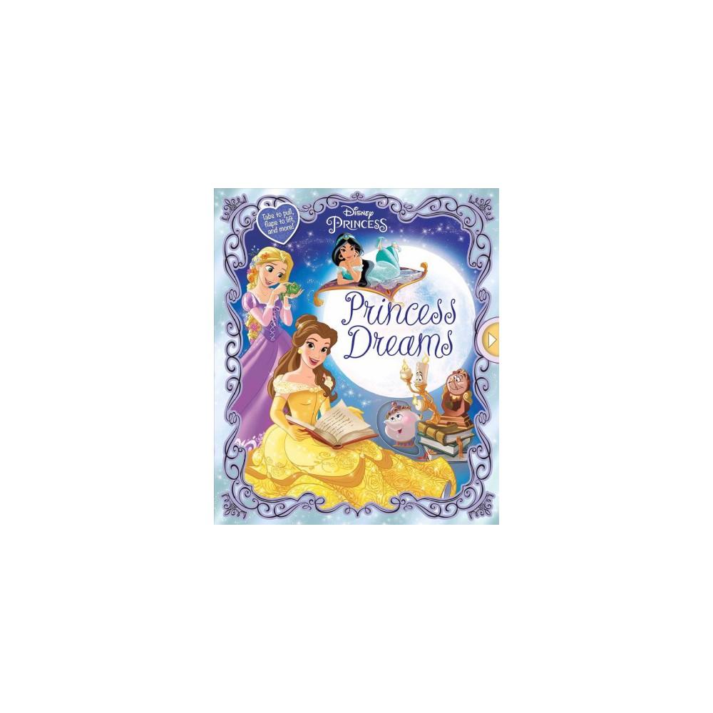 Princess Dreams - (Disney Princess) by Lori C. Froeb (Hardcover)