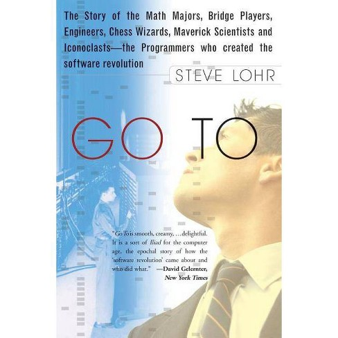 Go to - by  Steve Lohr (Paperback) - image 1 of 1