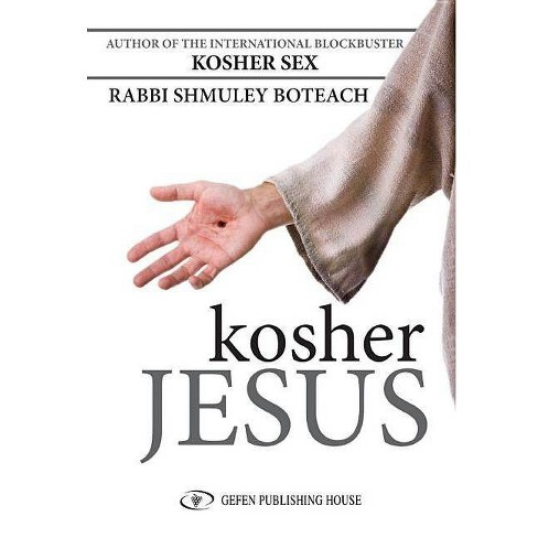 Kosher Jesus - by  Shmuley Boteach (Hardcover) - image 1 of 1