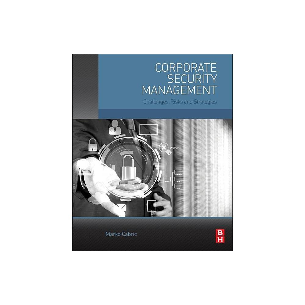 Corporate Security Management By Marko Cabric Paperback