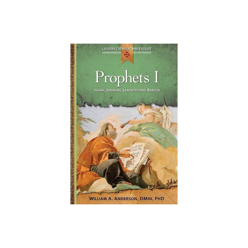 Prophets I Liguori Catholic Bible Study By William Anderson Paperback