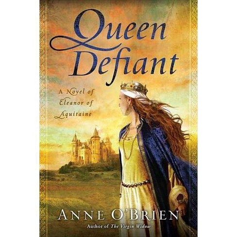 Queen Defiant - by  Anne O'Brien (Paperback) - image 1 of 1