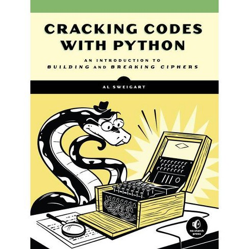 Cracking Codes with Python - by  Al Sweigart (Paperback) - image 1 of 1