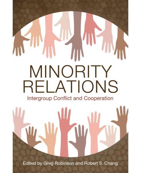 Minority Relations : Intergroup Conflict and Cooperation (Hardcover) - image 1 of 1