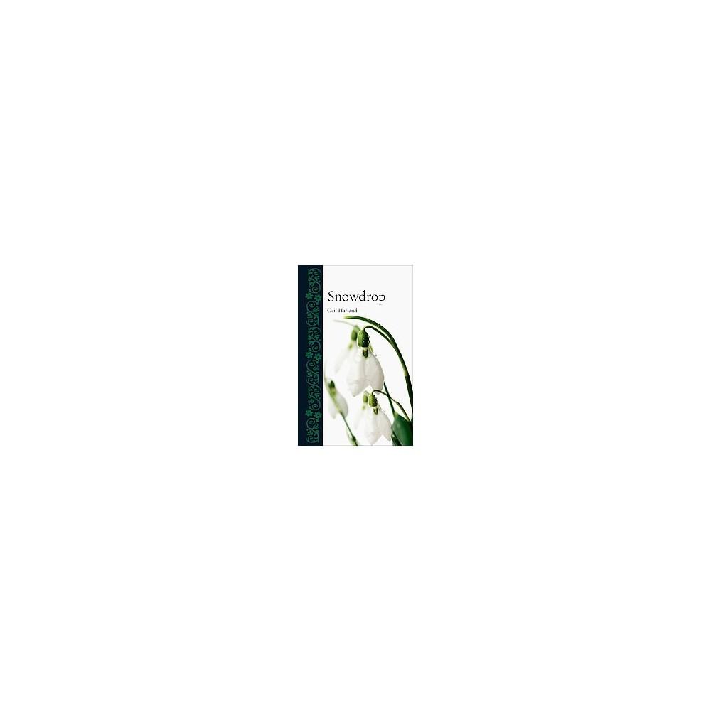 Snowdrop (Hardcover) (Gail Harland)