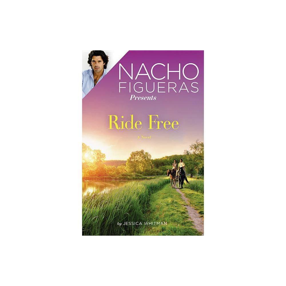 Nacho Figueras Presents Polo Season By Jessica Whitman Paperback