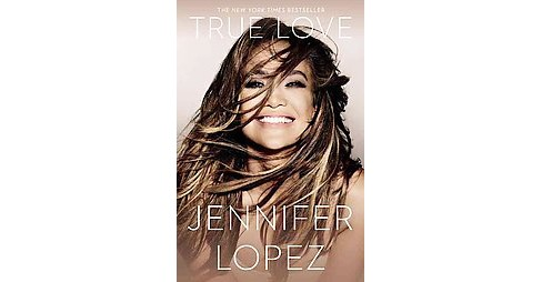 True Love (Reprint) (Paperback) (Jennifer Lopez) - image 1 of 1