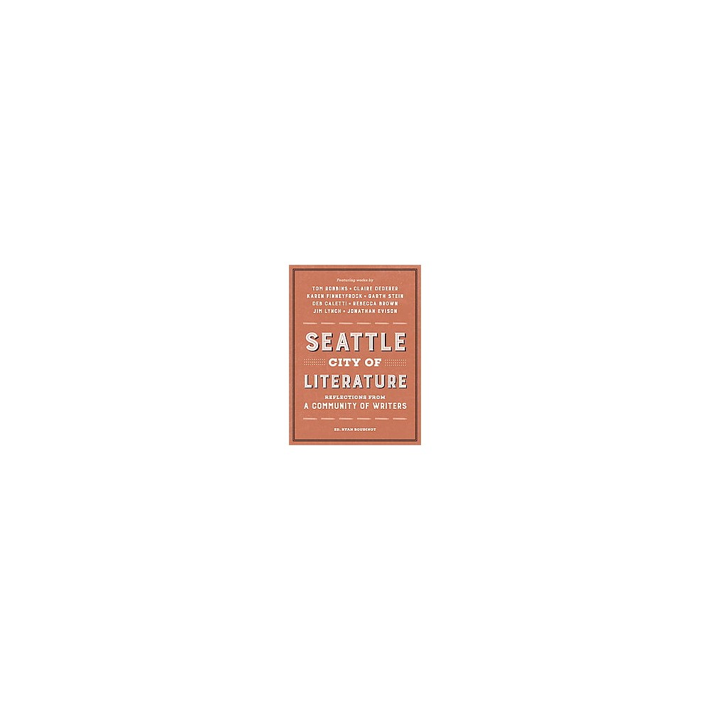 Seattle, City of Literature (Hardcover)