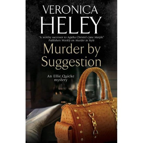 Murder by Suggestion - (Ellie Quicke Mystery) by  Veronica Heley (Hardcover) - image 1 of 1