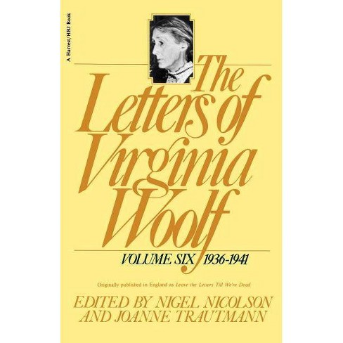 The Letters of Virginia Woolf - (Letters of Virginia Woolf, 1936-1941) (Paperback) - image 1 of 1