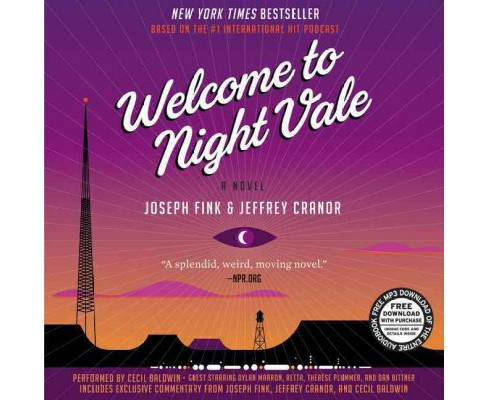 Welcome to Night Vale + Free Mp3 Download : Vinyl Edition - Unabridged by Joseph Fink & Jeffrey Cranor - image 1 of 1