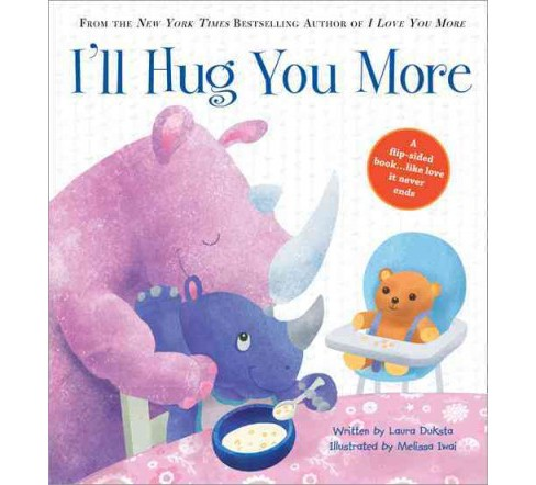 I'll Hug You More (Hardcover) (Laura Duksta) - image 1 of 1