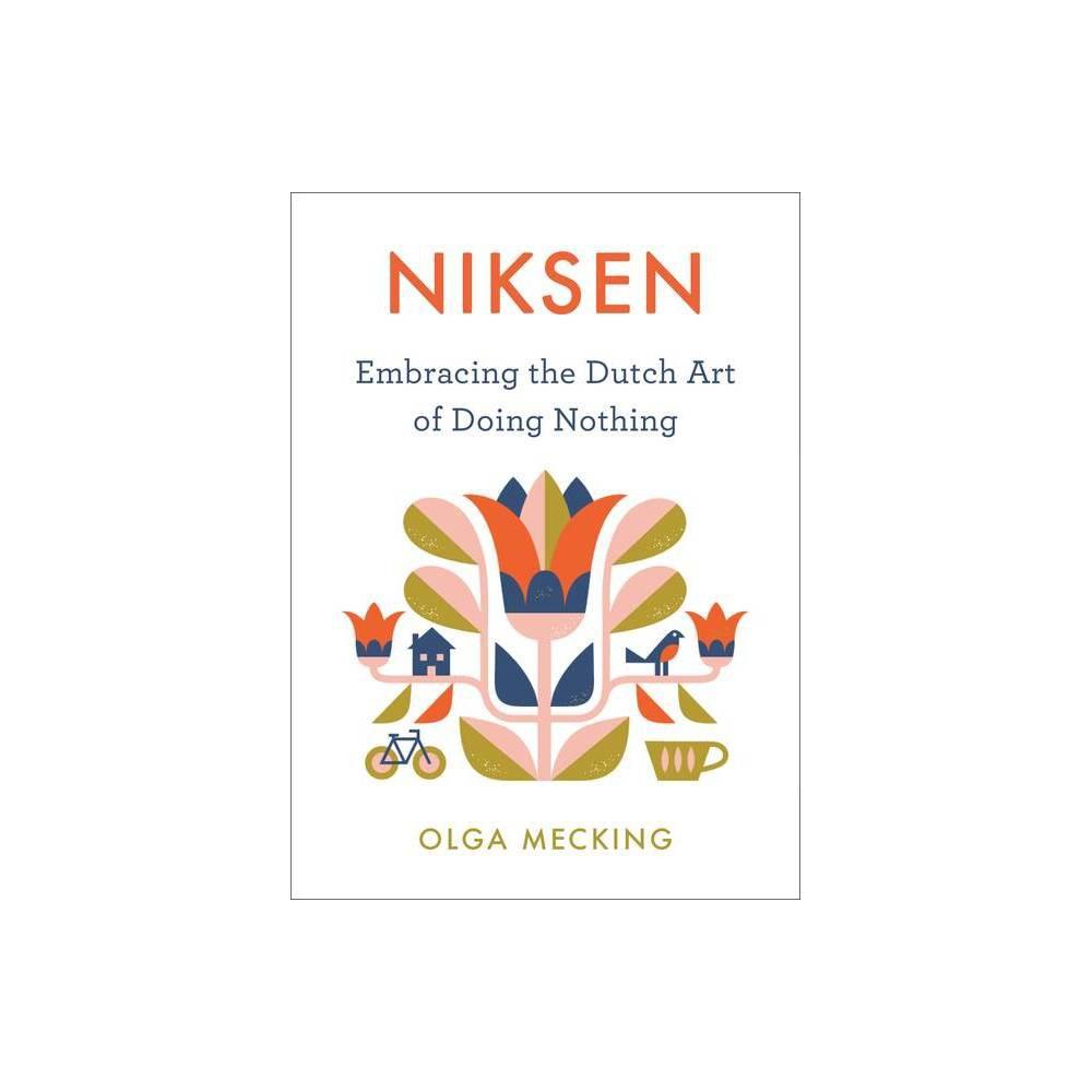 Niksen By Olga Mecking Hardcover