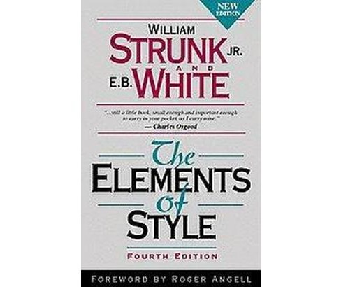 Elements of Style (Hardcover) (William Strunk & E. B. White & Roger Angell) - image 1 of 1