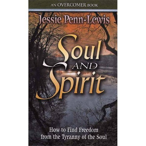 Soul and Spirit - by  Jessie Penn-Lewis (Paperback) - image 1 of 1