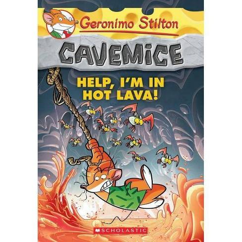 Help, I'm in Hot Lava! - (Geronimo Stilton Cavemice) by  Geronimo Stilton (Paperback) - image 1 of 1