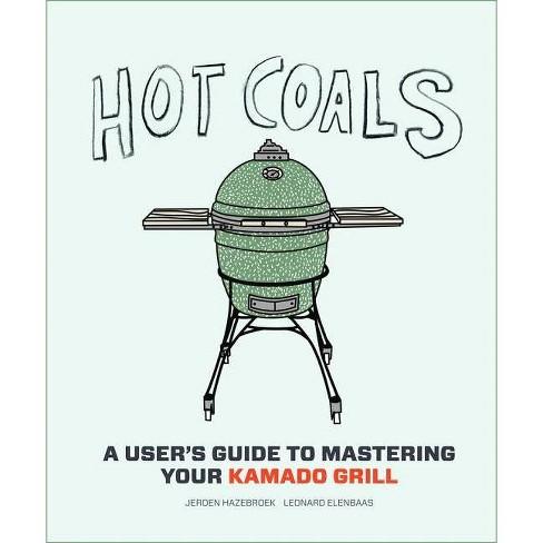 Hot Coals - by  Joroen Hazebroek & Leonard Elenbaas (Hardcover) - image 1 of 1