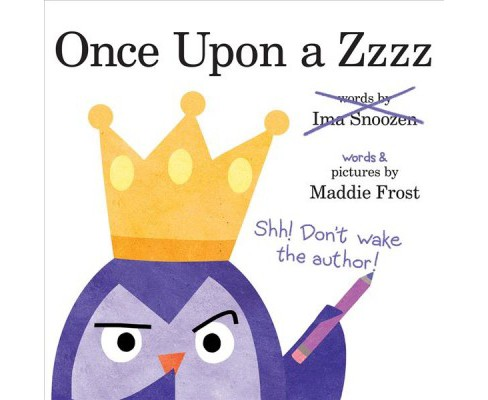 Once upon a Zzzz -  by Maddie Frost (School And Library) - image 1 of 1