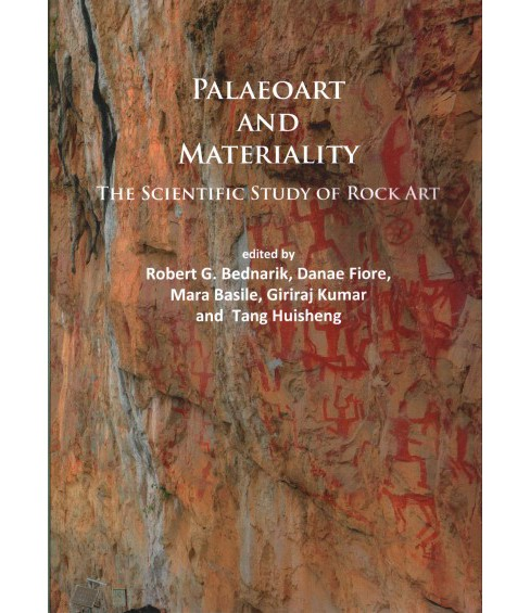 Paleoart and Materiality : The Scientific Study of Rock Art (Paperback) - image 1 of 1