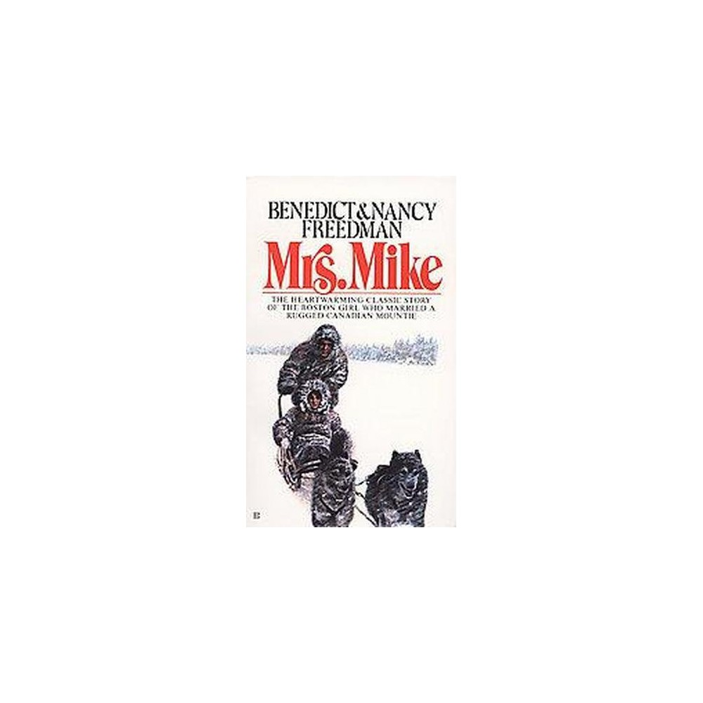 Mrs. Mike (Reprint) (Paperback), None - Dnu