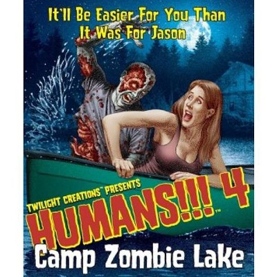 Humans!!! 4 - Camp Zombie Lake Board Game