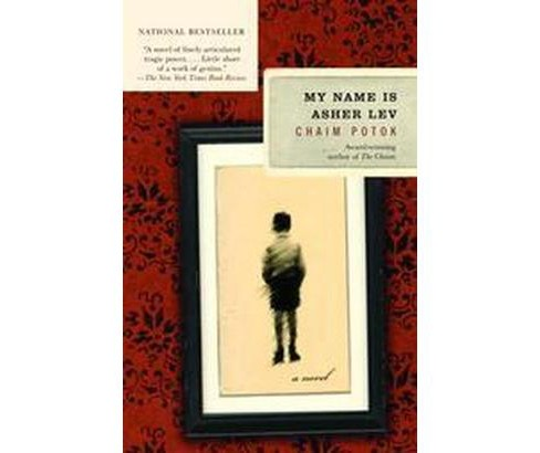 My Name Is Asher Lev (Reprint) (Paperback) (Chaim Potok) - image 1 of 1