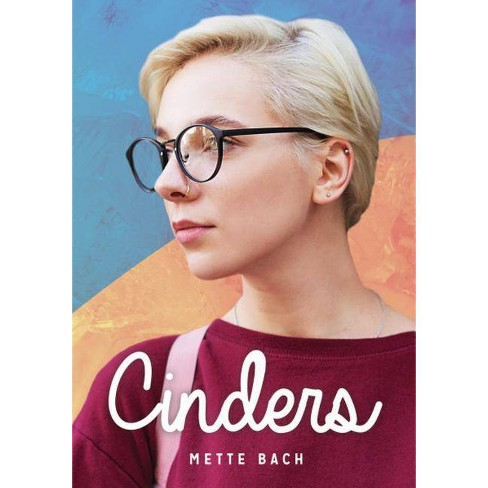 Cinders - (Lorimer Real Love) by  Mette Bach (Hardcover) - image 1 of 1