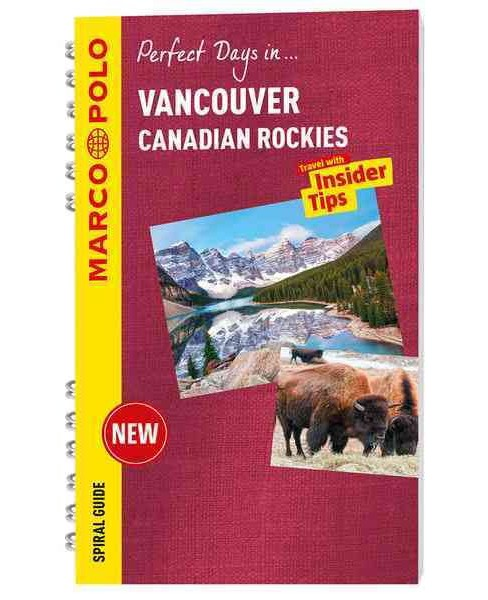 Marco Polo Perfect Days In Vancouver & the Canadian Rockies (Paperback) (Tim Jepson & Ole Helmhausen) - image 1 of 1