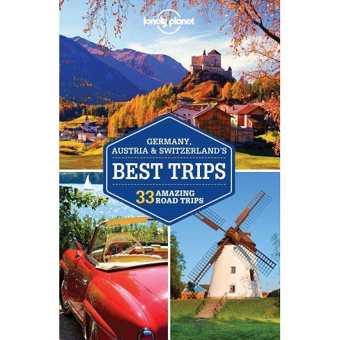 Lonely Planet Germany, Austria & Switzerland's Best Trips - (Travel Guide) (Paperback) - image 1 of 1