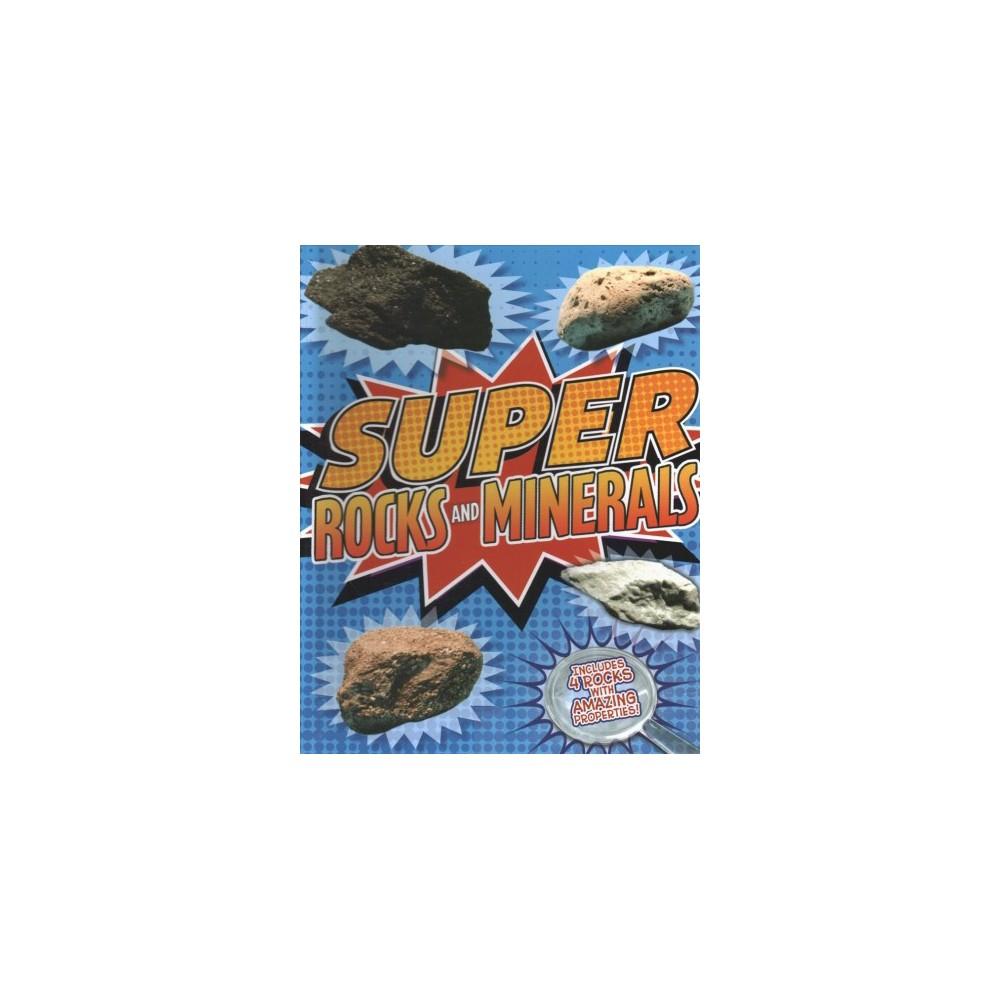 Super Rocks and Minerals - Har/Acc by Kris Hirschmann (Hardcover)