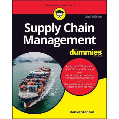 Supply Chain Management for Dummies - 2nd Edition by  Daniel Stanton (Paperback)